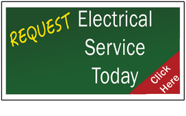 Request Electrical Service Today!